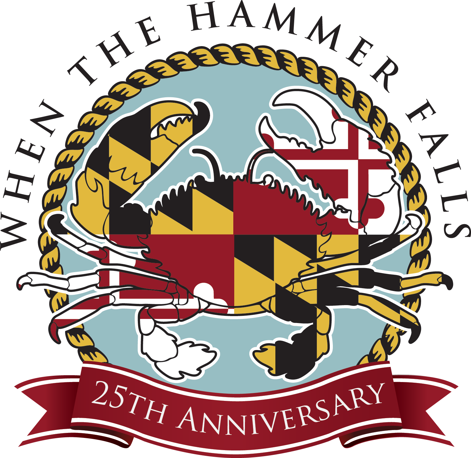 "25th Annual ""When the Hammer Falls"" Crab Feast"